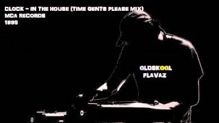 Clock - In The House (Time Gents Please)