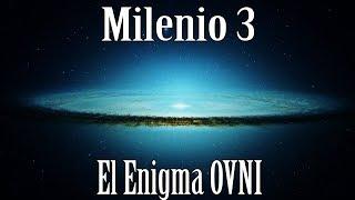 Milenio 3 - El enigma Ovni