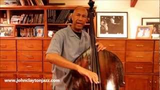 John Clayton's Bass Tips #6: Getting a Good Sound