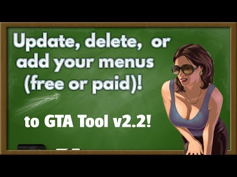 KMZ GTA Tool - How to update menus , delete them, or add new menus (free or paid)  to the tool!
