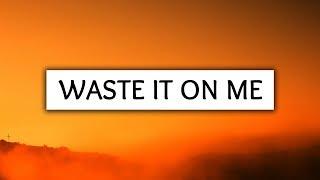 Steve Aoki, BTS ‒ Waste It On Me (Lyrics)
