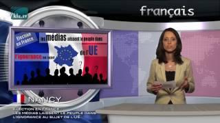Élection en France : Les médias laissent le peuple dans l'ignorance au sujet de l'UE