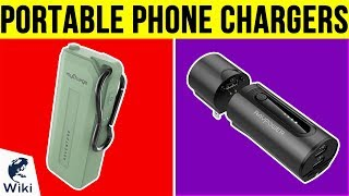 10 Best Portable Phone Chargers 2019
