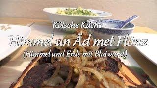 Folge 26) Himmel un Aed met Flönz / Kölsche Küche Teil 1