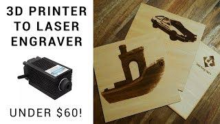3D printer to laser engraver for under $60