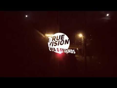 TRUE VISION - CVA & FRIENDS
