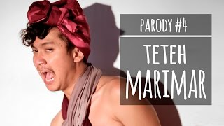 TETEH MARIMAR - PARODY #4