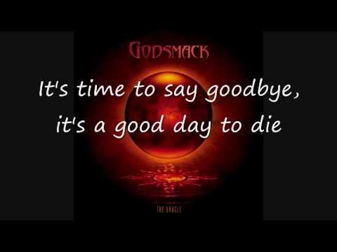 Godsmack - Good Day to Die Lyrics