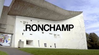 RONCHAMP I LE CORBUSIER I A WALK THROUGH IN 4K