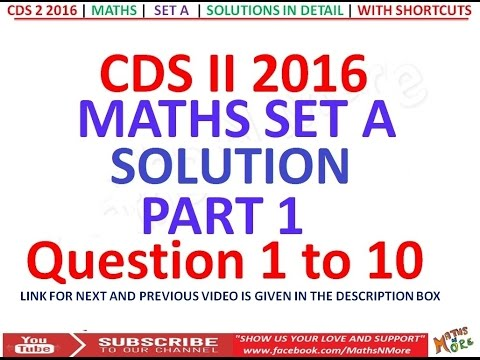 CDS 2 2016 Maths Full Paper Solution Part 1