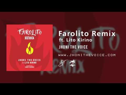 Farolito Remix ft. Lito Kirino - Jhoni The Voice (Official Audio)