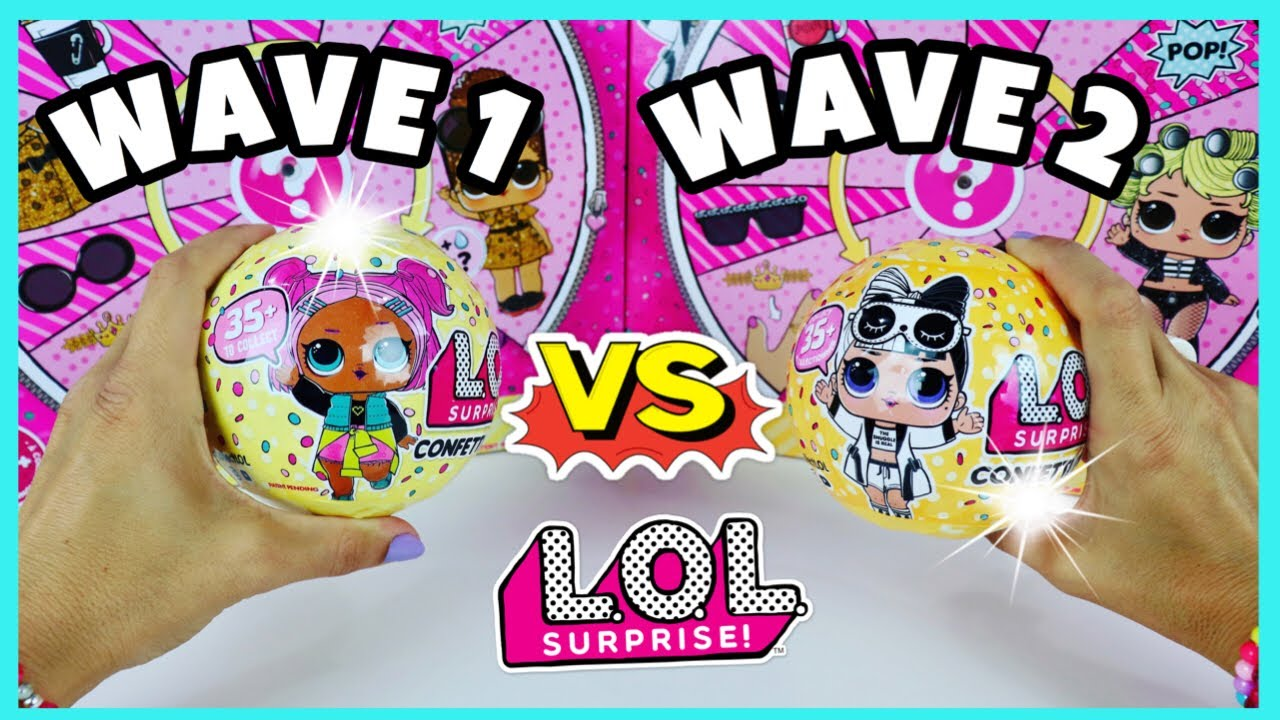 Wave 1 Vs Wave 2 Lol Surprise Series 3 Confetti Pop Dolls