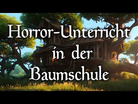 HÖRSPIEL - Horror-Unterricht in der Baumschule [Comedy/Fantasy]