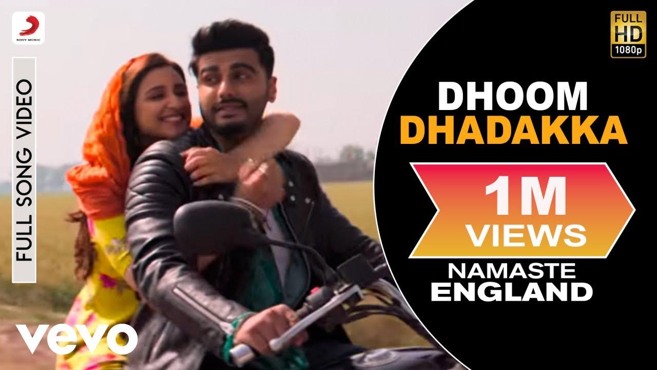 Download Dhoom Dhadakka Full Video - Namaste England Arjun Kapoor, Parineeti Shahid M, Antara M