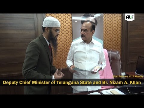 Deputy Chief Minister of Telangana State Mr Mahmood Ali and Nizam A. Khan
