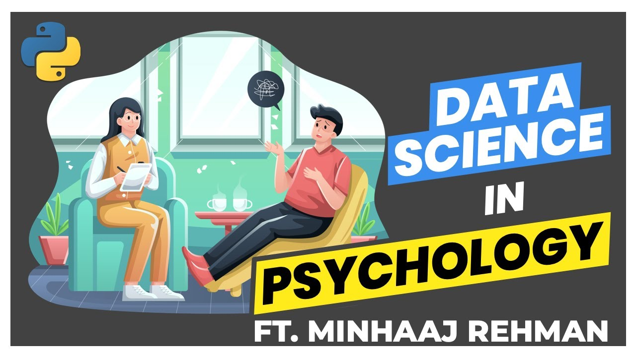 Data science in Psychology - Gaining insights on the Big 5 Personality Traits (Ft. Minhaaj Rehman)