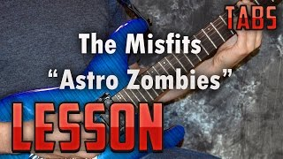 Misfits-Astro Zombies-Chords and Rhythm Guitar Lesson- Easy Power Chord Songs