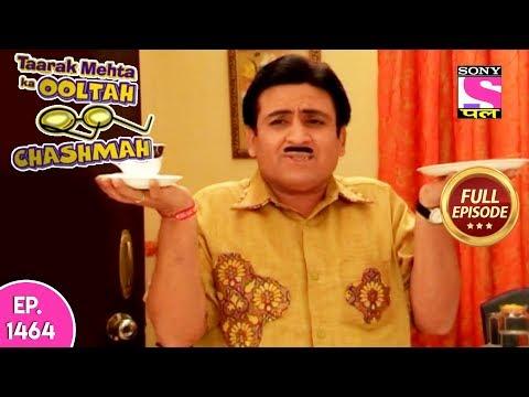 Taarak Mehta Ka Ooltah Chashmah - Full Episode 1464 - 17th October, 2018 thumbnail
