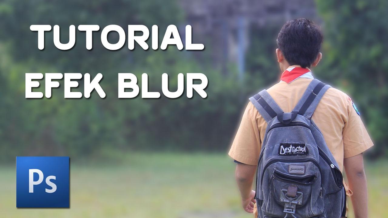 Cara Mudah Membuat Efek Blur pada Photoshop - YouTube