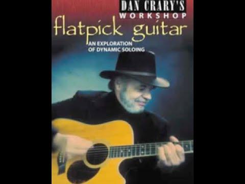 Dan Crary's Flatpick Guitar Workshop