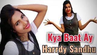 Kya Baat Ay [Harrdy Sandhu] Cover Dancing Version 2.0    HD 720pix