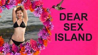 Dear Sex Island