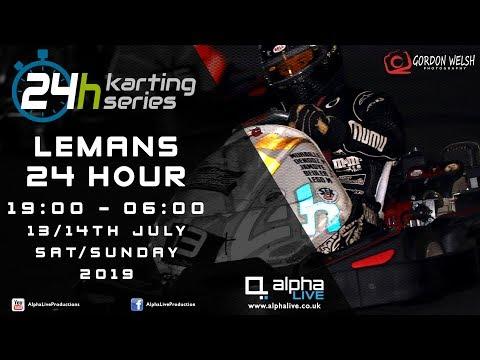 LeMans 24 Hour Kart 2019 LIVE 19:00-06:00
