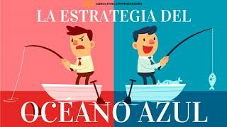 #071 - La Estrategia del Océano Azul