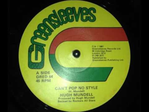 Hugh Mundell - Can't Pop No Style