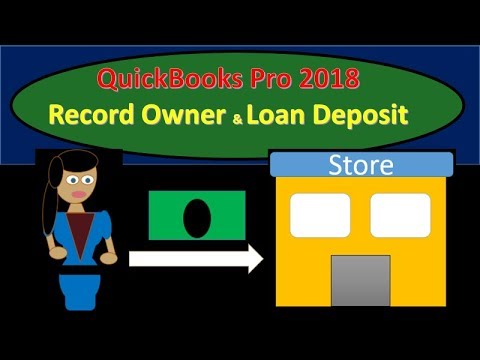 quickbooks-pro-2018-record-deposit-from-owner-&-loan---new-release