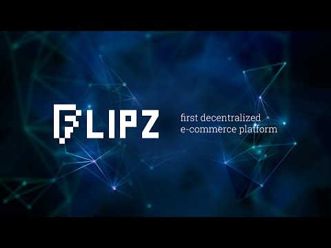 Flipz - First E-Commerce Platform based on Blockchain