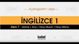AÖL İngilizce 1 – Ders 7 : Some,Any, How much, How many