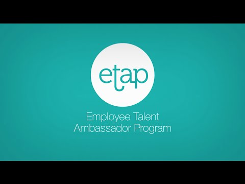Employee Talent Ambassador Program (ETAP)
