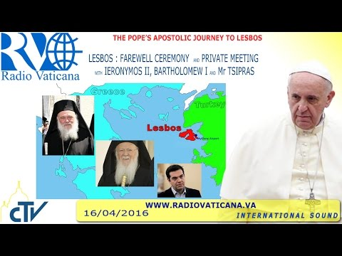 Pope Francis' Visit to Refugees in Lesbos. Departure Ceremony 2016.04.16