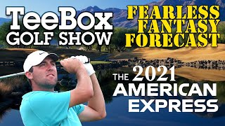 The TeeBox Fearless Fantasy Forecast: 2021 American Express Championship