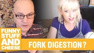 FORK DIGESTION? - Funny Stuff And Cheese #91 Thumbnail
