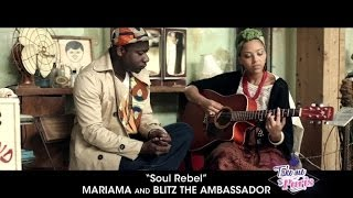 "Mariama & Blitz The Ambassador - ""Soul Rebel"" (Acoustic) - TMTP #04"