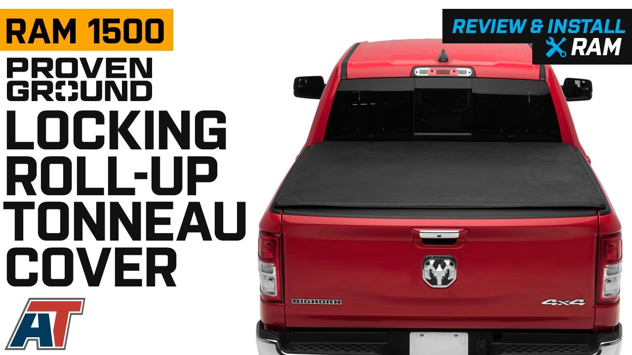 2019 2020 Ram 1500 Proven Ground Locking Roll Up Tonneau Cover Review Install Youtube