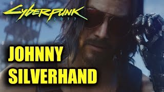 Johnny Silverhand Keanu Reeves Cyberpunk 2077 Lore Explained