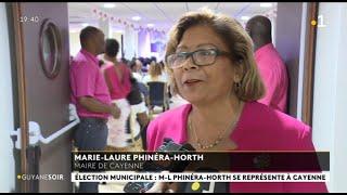 Municipales 2020 : M-L Phinéra-Horth Se Représente à Cayenne