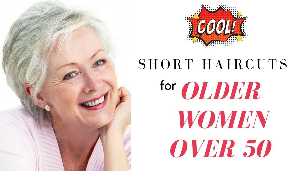 Short Haircuts for Older Women Over 50 - YouTube