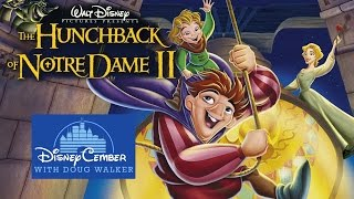 The Hunchback of Notre Dame II - Disneycember
