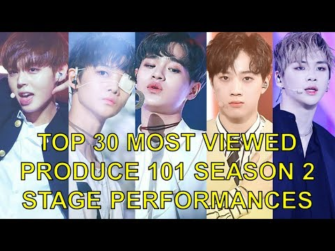 TOP 30 MOST VIEWED PRODUCE 101 S2 STAGE PERFORMANCES