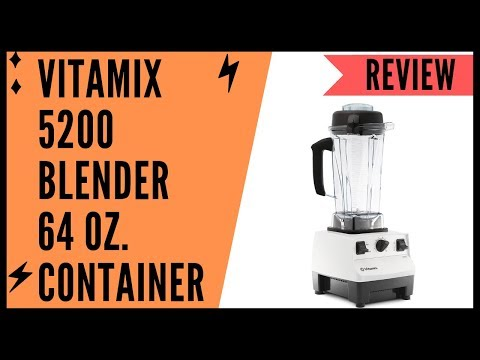 Vitamix 5200 Blender Professional-Grade 64 oz. Container Review