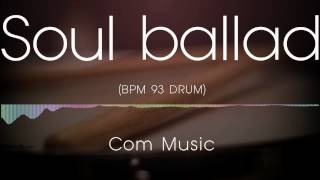 Soul Ballad   - Drum backing track bpm 093 (only drum)