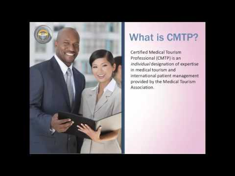 CMTP - Make an Immediate Impact in Medical Tourism and Your Career