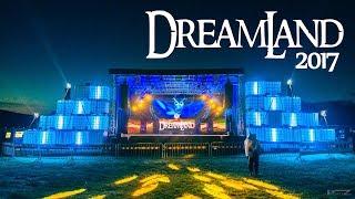 Dreamland 2017 Aftermovie