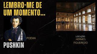 "6 - #Poetry - ""A magic moment I remember"" - Alexander SergeyevichPushkin"