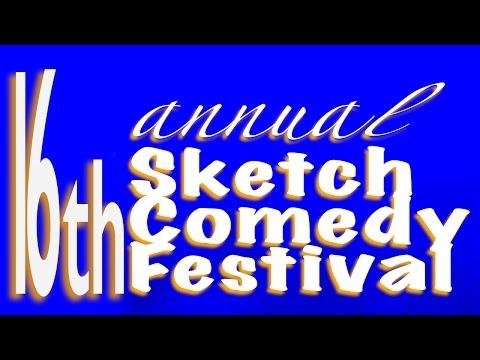 16th Annual Sketch Comedy Festival