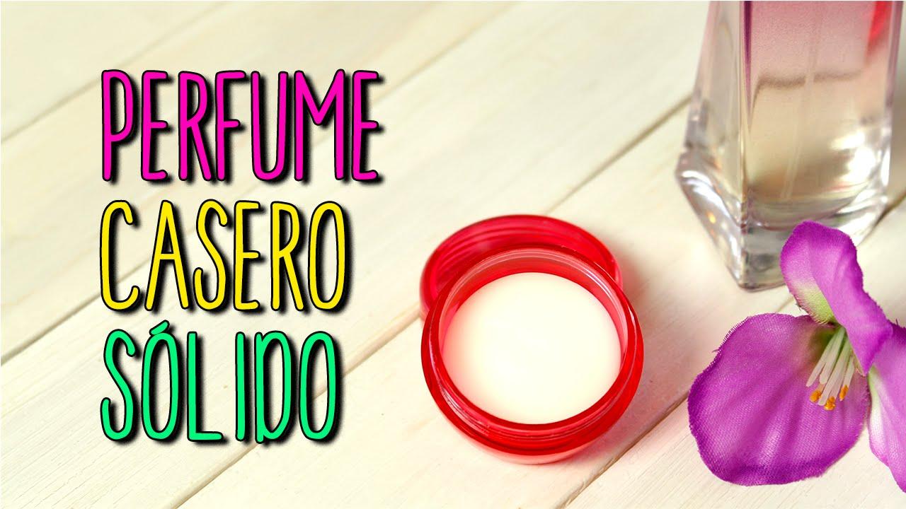 94a3b2e2d Cómo hacer Perfume Casero Sólido - Fácil en 5 minutos - DIY - Catwalk -  YouTube